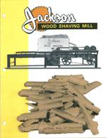 Jackson Wood Shaving Mill brochure